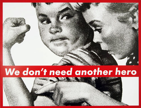 barbarakruger-untitled-we-dont-need-another-hero-1985.jpg